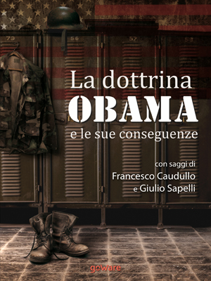 La dottrina Obama e le sue conseguenze